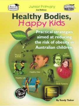 Healthy Bodies, Happy Kids Book 1: Junior Primary