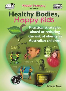 Healthy Bodies, Happy Kids Book 2: Middle Primary