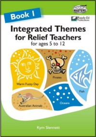 Integrated Themes for Relief Teachers Book 1