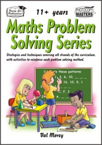 Maths Problem Solving Activities 11+ Years