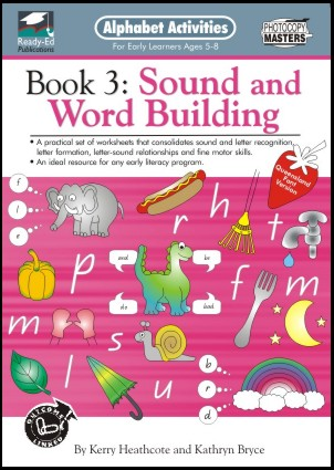 Alphabet Activities 3 Sound and word building