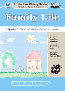 Australian History Series Bk 1: Family Life