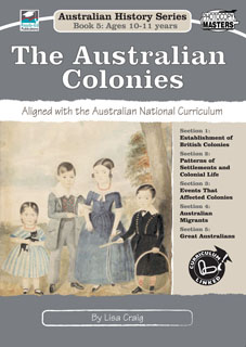 Australian History Series Book 5: The Australian Colonies