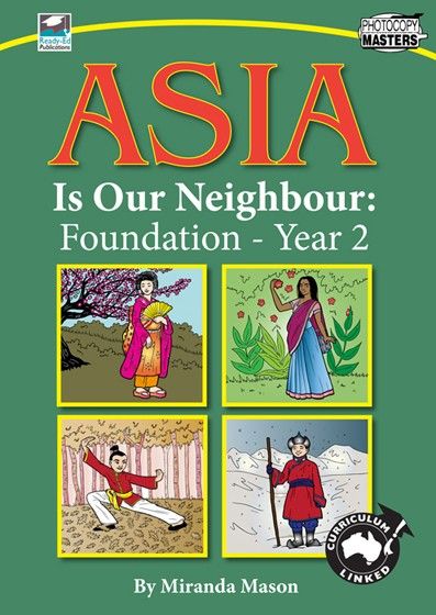 Asia Is Our Neighbour: Foundation - Year 2 Cover