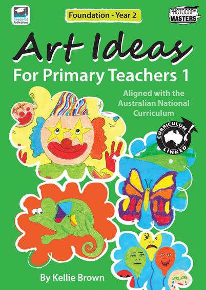 Calendar Art Ideas For Teachers Nz : Art ideas for primary teachers ready ed publications