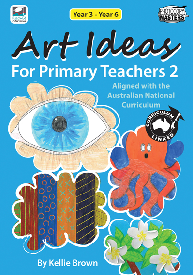 Art Ideas For Primary Schools: Book 2