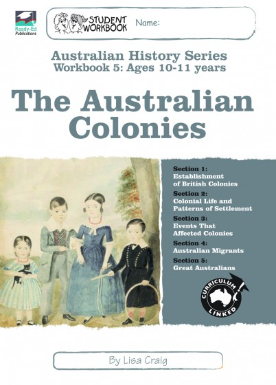 Australian History Series Workbook 5: The Australian Colonies