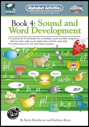 Alphabet Activities book 4: Sound and Word Developments