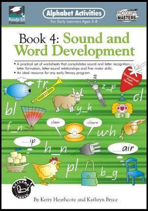 Alphabet Activities book 4: Sound and Word Developments