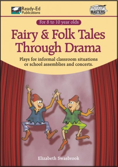 Fairy and Folk Tales Through Drama