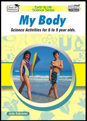 Earth and Life Science Series: My Body