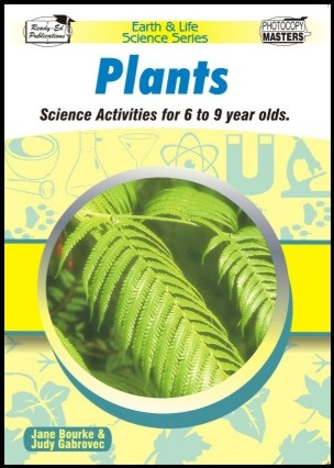 Earth and Life Science Series: Plants - Ready-Ed Publications ebook
