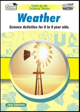 Earth and Life Science Series: Weather - Ready-Ed Publications