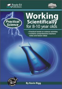 Practical Science Series: Working Scientifically, 8-10 yrs