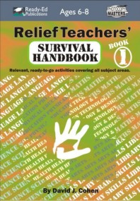 Relief Teachers' Survival Handbook Book 1