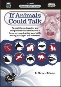 Reading With Purpose: If Animals Could Talk
