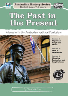Australian History Series Book 2: The Past and the Present