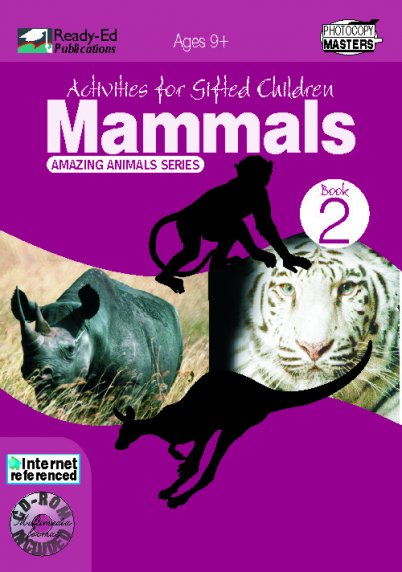 Activities for Gifted Children Book 2: Mammals