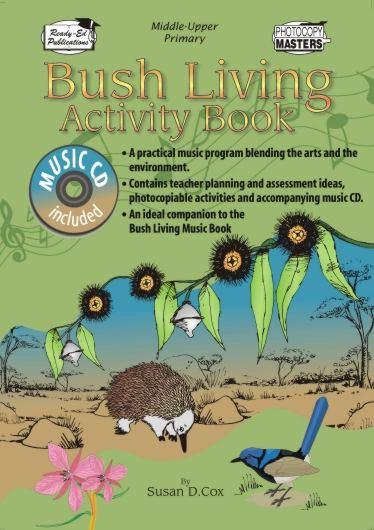 Bush Living Activity Book - A Music Program