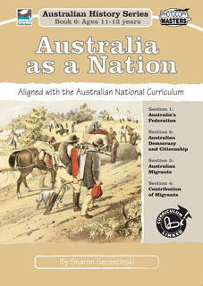 Australian History Series Book 6: Australia as a Nation