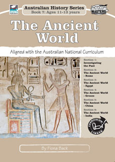Australian History Series Book 7: The Ancient World - Year 7