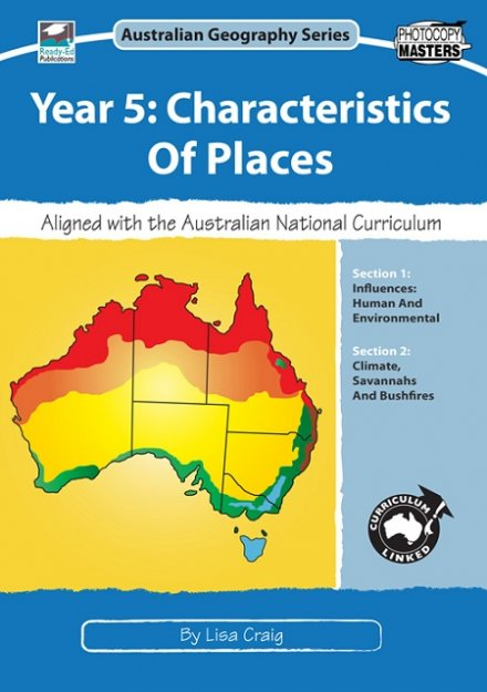 Australian Geography Series Year 5 - Characteristics Of Places