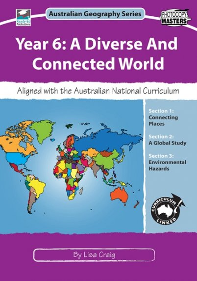 Australian Geography Series: Year 6 - A Diverse And Connected World