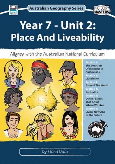 Australian Geography Series: Year 7 - Unit 2 Place and Liveability