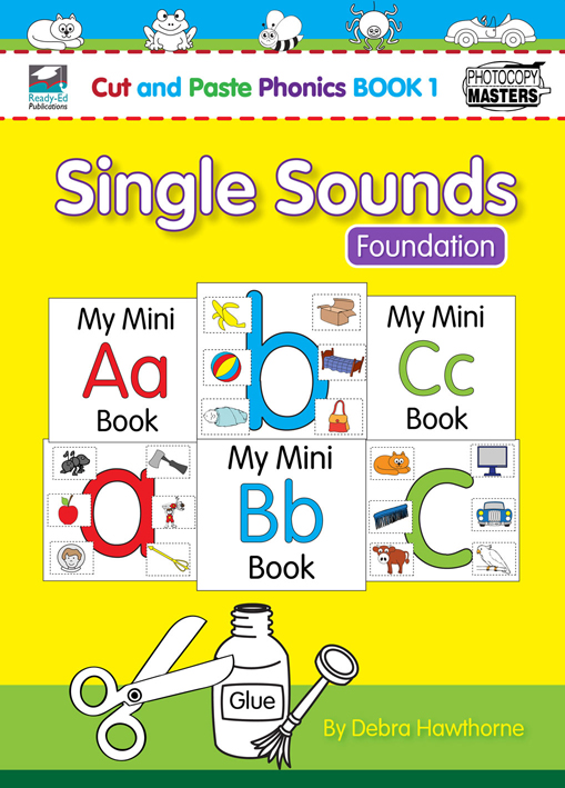 Cut and Paste book 1: Single Sounds - Foundations