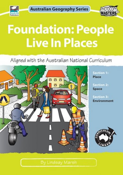 Australian Geography Series: People Live in Places: Foundation