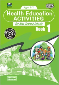 Health Education Activities for New Zealand Schools: Book 1