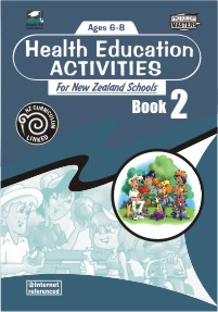 Health Education Activities for New Zealand Schools: Book 2