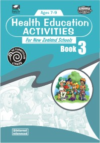 Health Education Activities for New Zealand Schools: Book 3