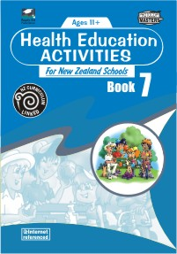 Health Education Activities for New Zealand Schools: Book 7