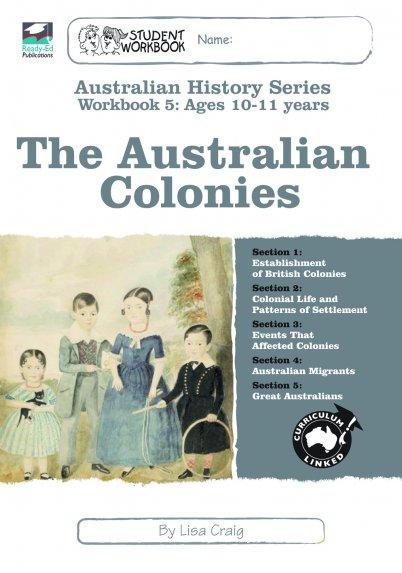 Australian History Series Workbook 5: The Australian Colonies