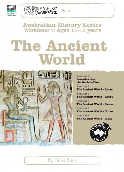 Australian History Series WorkBook 7 The Ancient World