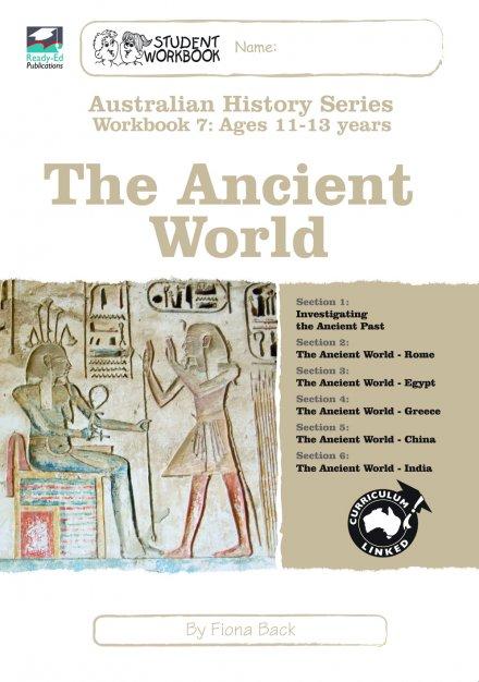 Australian History Series WorkBook 7 The Ancient World