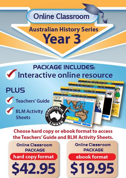 Online Classroom: Australian History Series - Year 3