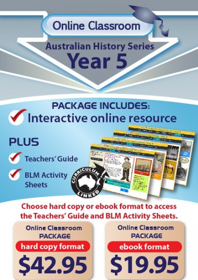 Online Classroom Australian History Series Year 5