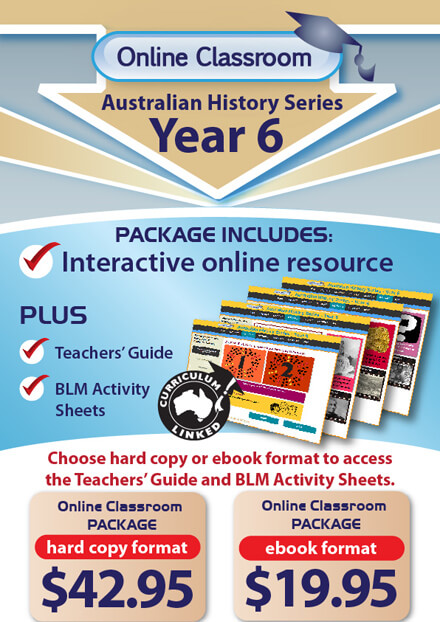 Online Classroom: Australian History Series - Year 6